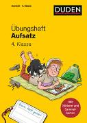 Cover-Bild zu Übungsheft - Aufsatz 4. Klasse von Wimmer, Andrea