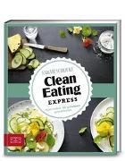 Cover-Bild zu Schocke, Sarah: Just Delicious - Clean Eating Express