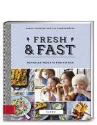 Cover-Bild zu Schocke, Sarah: Yummy! Fresh & fast
