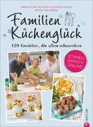 Cover-Bild zu Sarah Schocke, Alexander Dölle Und: Familienküchenglück