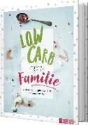 Cover-Bild zu Schocke, Sarah: Low Carb trotz Familie