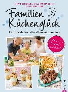 Cover-Bild zu Schocke, Sarah: Familienkochbuch: Familienküchenglück. 120 Gerichte, die allen schmecken. Ein Kochbuch für die ganze Familie. Schnelle, einfache und gesunde Familienküche. Kochen für Kinder leicht gemacht (eBook)