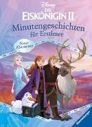 Cover-Bild zu Neubauer, Annette: Disney Die Eiskönigin 2: Minutengeschichten für Erstleser