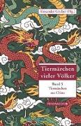 Cover-Bild zu Tiermärchen aus China von Gruber, Alexander (Hrsg.)