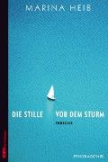 Cover-Bild zu Die Stille vor dem Sturm von Heib, Marina