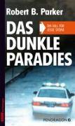Cover-Bild zu Das dunkle Paradies von Parker, Robert B.