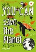 Cover-Bild zu Bell, Lucy: You can save the planet