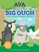 Cover-Bild zu Bell, Lucy: Ava and the Big Ouch: A Book about Feeling Better