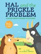 Cover-Bild zu Bell, Lucy: Hal and the Prickle Problem: A Book about Doing Your Part