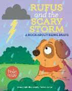 Cover-Bild zu Bell, Lucy: Rufus and the Scary Storm: A Book about Being Brave