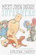 Cover-Bild zu Jarka-Sellers, Lucy Bell W.: Meet John Dough, Superhero