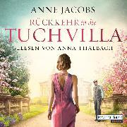 Cover-Bild zu Jacobs, Anne: Rückkehr in die Tuchvilla (Audio Download)