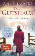 Cover-Bild zu Jacobs, Anne: Das Gutshaus - Stürmische Zeiten
