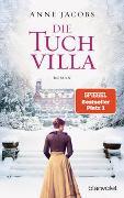 Cover-Bild zu Jacobs, Anne: Die Tuchvilla