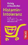 Cover-Bild zu Richtig einkaufen bei Histamin-Intoleranz (eBook) von Schleip, Thilo