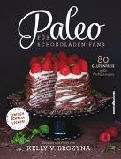 Cover-Bild zu Paleo für Schokoladen-Fans von Brozyna, Kelly V.