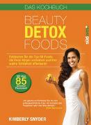 Cover-Bild zu Beauty Detox Foods von Snyder, Kimberly