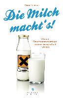 Cover-Bild zu Die Milch macht's! von Hamilton, Alissa