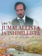 Cover-Bild zu Leo Tolstoi, Tolstoi: Jumalallista ja inhimillista eli viela kolme kuolemaa (eBook)