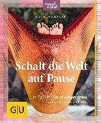 Cover-Bild zu Engelbrecht, Sigrid: Schalt die Welt auf Pause (eBook)