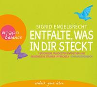 Cover-Bild zu Engelbrecht, Sigrid: Entfalte, was in dir steckt