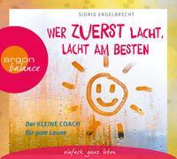 Cover-Bild zu Engelbrecht, Sigrid: Wer zuerst lacht, lacht am besten