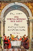 Cover-Bild zu Lauster, Jörg: Die Verzauberung der Welt