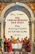 Cover-Bild zu Lauster, Jörg: Die Verzauberung der Welt (eBook)