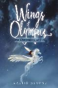 Cover-Bild zu George, Kallie: Wings of Olympus: The Colt of the Clouds