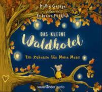 Cover-Bild zu George, Kallie: Das kleine Waldhotel - Ein Zuhause für Mona Maus