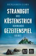 Cover-Bild zu Cors, Benjamin: Strandgut - Küstenstrich - Gezeitenspiel (eBook)