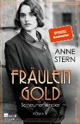 Cover-Bild zu Stern, Anne: Fräulein Gold: Scheunenkinder (eBook)