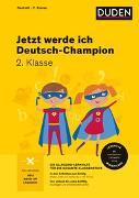 Cover-Bild zu Holzwarth-Raether, Ulrike: Jetzt werde ich Deutsch-Champion