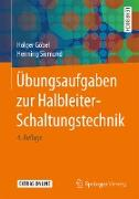 Cover-Bild zu Übungsaufgaben zur Halbleiter-Schaltungstechnik (eBook) von Göbel, Holger