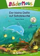 Cover-Bild zu Henze, Dagmar: Bildermaus - Der kleine Delfin auf Schatzsuche
