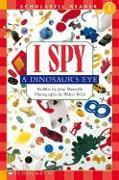 Cover-Bild zu Marzollo, Jean: Scholastic Reader Level 1: I Spy a Dinosaur's Eye