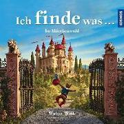 Cover-Bild zu Wick, Walter: Ich finde was, Im Märchenwald