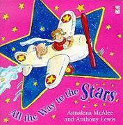 Cover-Bild zu McAfee, Annalena: All the Way to the Stars