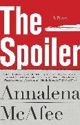 Cover-Bild zu McAfee, Annalena: The Spoiler