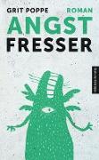 Cover-Bild zu Poppe, Grit: Angstfresser (eBook)