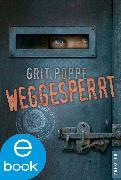 Cover-Bild zu Poppe, Grit: Weggesperrt (eBook)