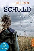 Cover-Bild zu Poppe, Grit: Schuld (eBook)
