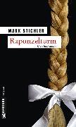 Cover-Bild zu Stichler, Mark: Rapunzelturm (eBook)