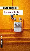Cover-Bild zu Stichler, Mark: Gasgeschäfte (eBook)