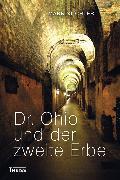 Cover-Bild zu Stichler, Mark: Dr. Ohio und der zweite Erbe (eBook)