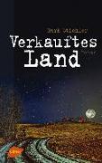 Cover-Bild zu Stichler, Mark: Verkauftes Land (eBook)
