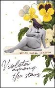 Cover-Bild zu Cardoso, Dulce Maria: Violeta Among the Stars (eBook)