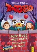 Cover-Bild zu Brezina, Thomas: Tom Turbo: Hallo Boss, was nun?
