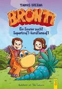 Cover-Bild zu Brezina, Thomas: Bronti - Ein Saurier sucht Superkraft-Karottensaft