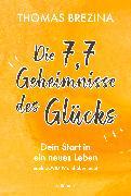 Cover-Bild zu Brezina, Thomas: Die 7,7 Geheimnisse des Glücks (eBook)